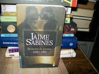 Recuentos De Poemas 1950-1993 Jaime Sabines