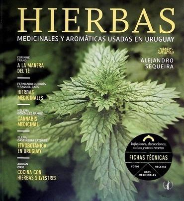 Hierbas - Medicinales Y Aromaticas Usadas En Uruguay - Aleja