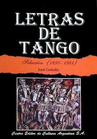 Letras De Tango - José Gobello