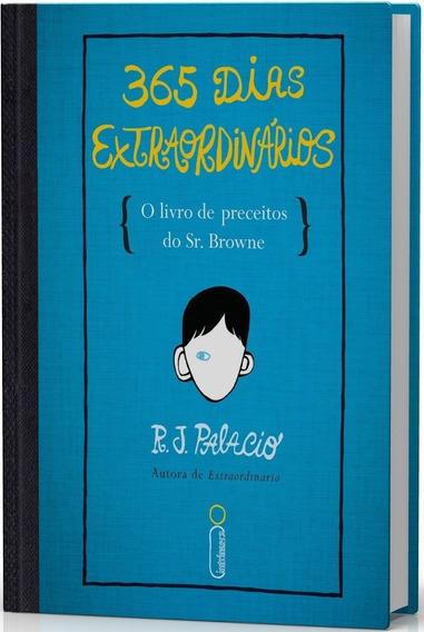 365 Dias Extraordinários O Livro De Preceitos Do Sr. Browne