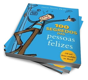 Os 100 Segredos Das Pessoas Felizes (digital)