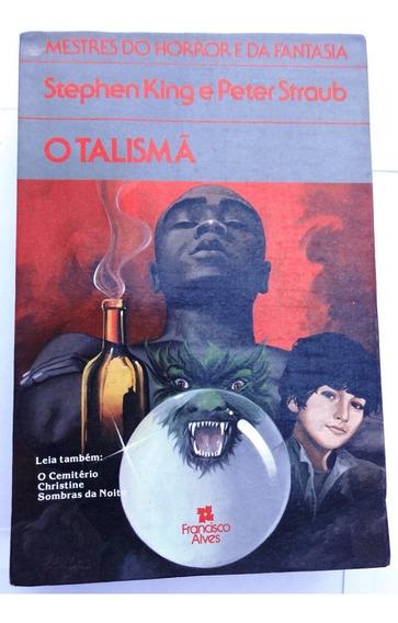 O Talismã - Stephen King - Peter Straub - 1985 - Edição Rara