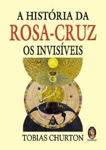 A História Da Rosa-cruz Os Invisíveis. Frete Grátis
