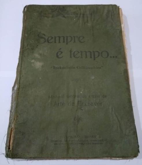 Sempre É Tempo Arte De Escrever Caligrafia Antonio De Franco
