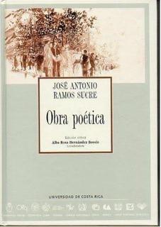 Obra Poetica Jose Antonio Ramos Sucre