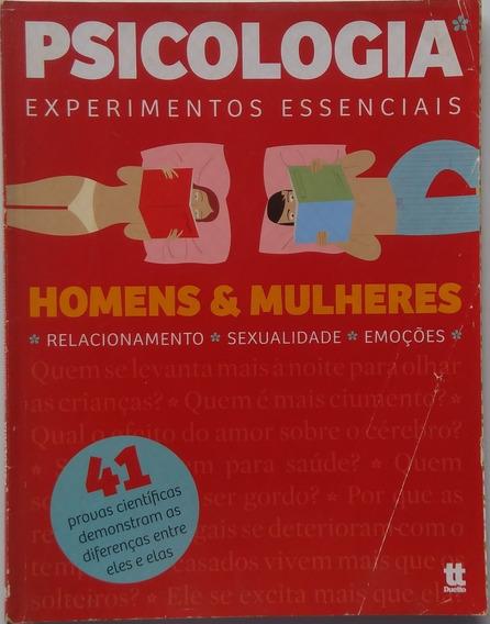 Psicologia Experimentos Essenciais. Homens & Mulheres.