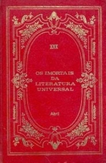 Livro - Lit. Estrangeira-os Imortais Da Literatura Universal