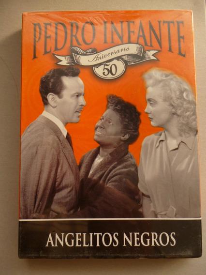 Pedro Infante Angelitos Negros Dvd 50vo Aniv Nuevo
