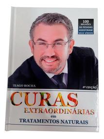 Livro Curas Extraordinárias + Guia De Chás