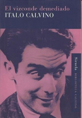 Imagen 1 de 3 de El Vizconde Demediado, Italo Calvino, Grupal