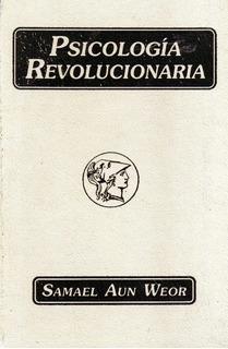 Psicología Revolucionaria/samael Aun Weor/usado