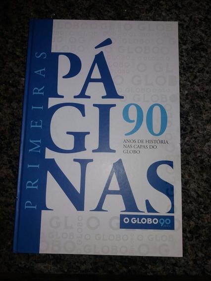 Raro Livro Ilustrativo 90 Anos De Capas Do Jornal O Globo