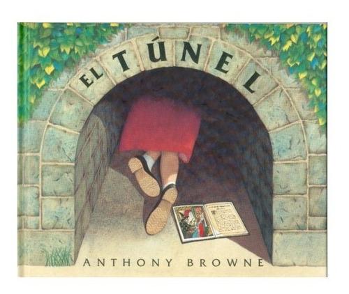 Libro El Tunel - Browne Anthony
