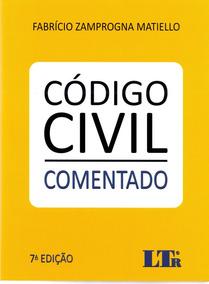 Código Civil Comentado - 7ª Ed. 2017