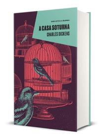 Livro A Casa Soturna - Charles Dickens - Capa Dura