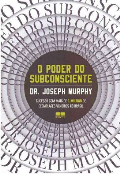 Livro O Poder Do Subconsciente, Mais De 1 Milhão Vendidos