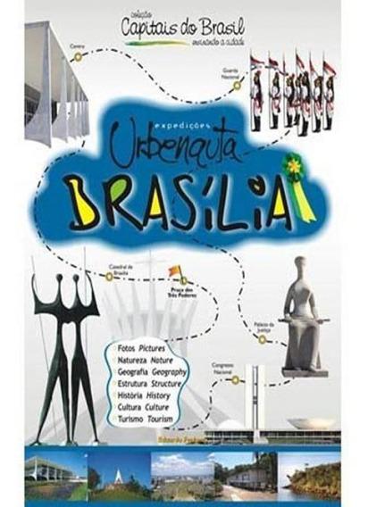 Expedicoes Urbenauta - Brasilia