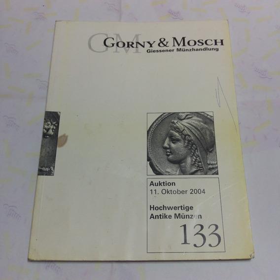 Catalogo Gorny & Mosch Giessener Munzhandlung 133