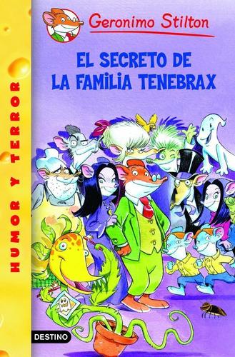 Imagen 1 de 1 de Stilton 17 - El Secreto De La Familia Tenebrax G. Stilton .