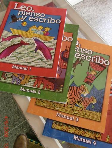 Leo Pienso Y Escribo Manuales De Lecto-escritura 1,2,3 Y 4.