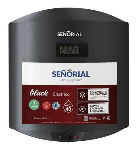 Imagen 1 de 2 de Termotanque Señorial  Black 2.0 Electrico  40 Litros