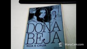 Dona Beija: Nua E Crua/ Colecção Pilar Angelo D