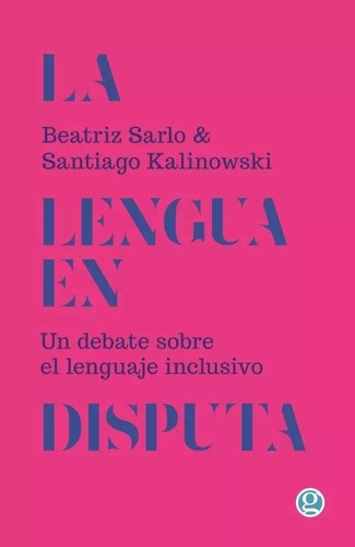 Imagen 1 de 2 de La Lengua En Disputa - Sarlo/kalinowski - Godot