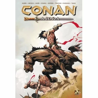 Hq - Conan - A Lenda 1ª Ed. 2017 Kurt Busiek