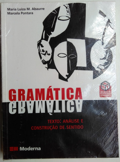 Gramática Maria Luiza Abaurre E Marcela Pontara