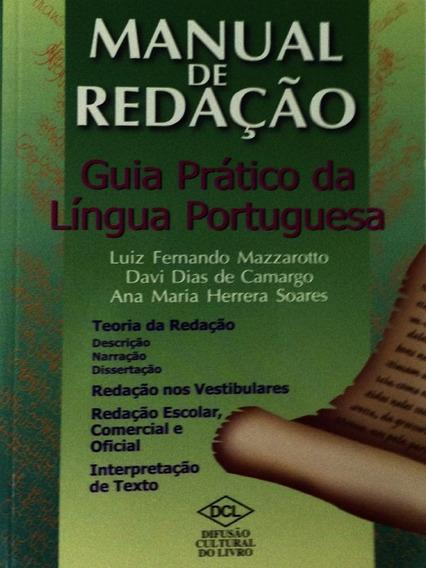 Manual De Redação - Guia Prático+dicio Antônimos & Sinônimos