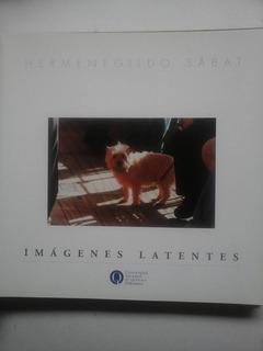 Sabat, Hermenegildo. Imagenes Latentes