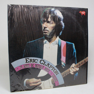 Lp Eric Clapton 30 Años De Música Rock Cr2