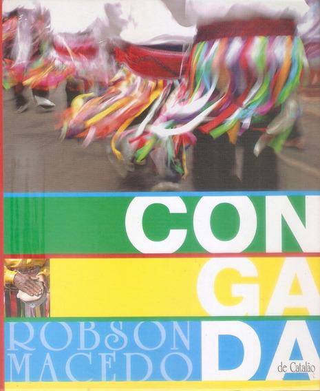 Livro Congada De Catalão Dança Folclore Goias Ilustrado 104p