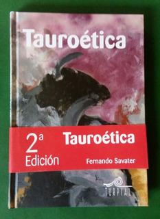 Tauroética . Fernando Savater