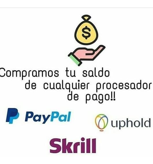 Compro - Vendo - Cambio Saldo Uphold Bitcoin Skrill Y Paypal