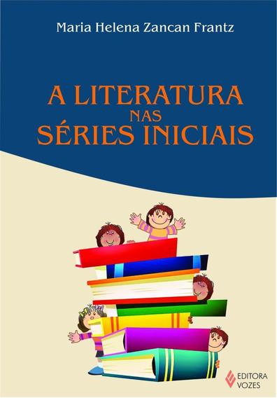 A Literatura Nas Séries Iniciais