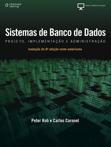 Sistemas De Banco De Dados Projeto, Implementacao E Admini