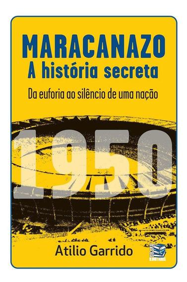 Livro - Maracanazo: A História Secreta