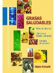 Grasas Saludables Nestor Palmetti - Libro Naturismo + Envio