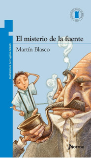 El Misterio De La Fuente - Martín Blasco