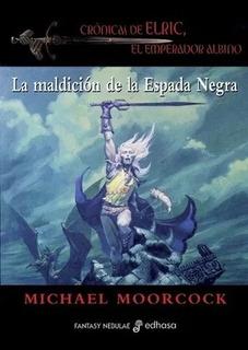 La Maldicion De La Espada Negra De Moorcock