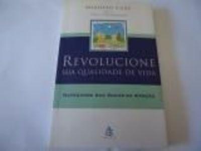 Livro Revolucione Sua Qualidade De Vida Augusto Cury C30