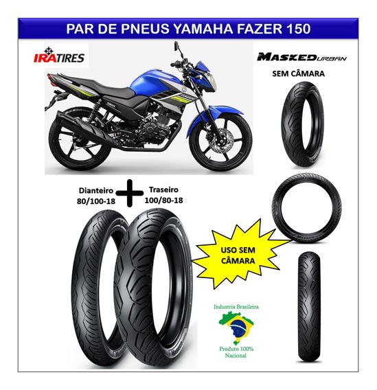 Kit Pneu Yamaha Fazer 150 Dianteiro E Traseiro