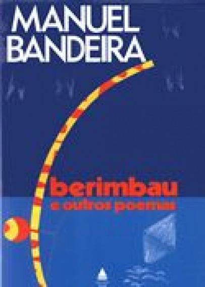 Berimbau E Outros Poemas - Manuel Bandeira