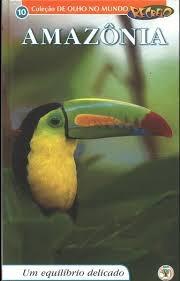 Amazônia - Coleção De Olho No Mundo Recreio