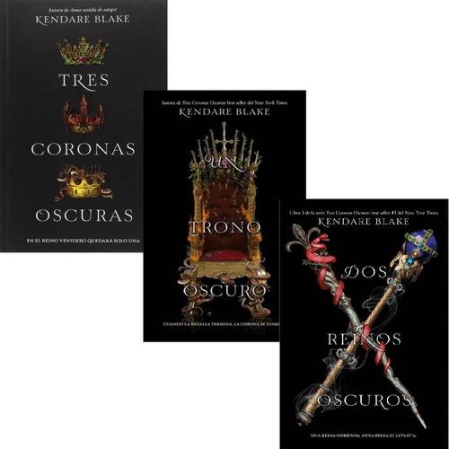 Imagen 1 de 5 de Tres Coronas Oscuras 1 2 Y 3 - Blake Kendare