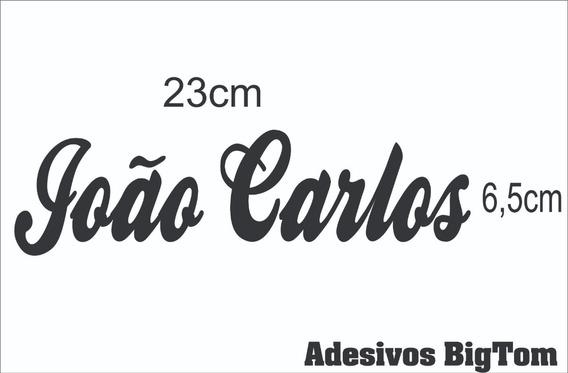 Adesivo Nome ( João Carlos ) 23cm X 6,5cm Branco Recorte