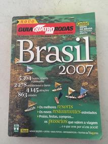 Guia Turístico Quatro 4 Rodas 2007 Brasil Turismo Mapa