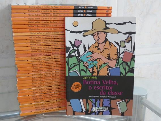 Livro Botina Velha, O Escritor Da Classe Jair Vitória Atual