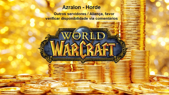 Wow Gold Ouro Azralon Horda 500k